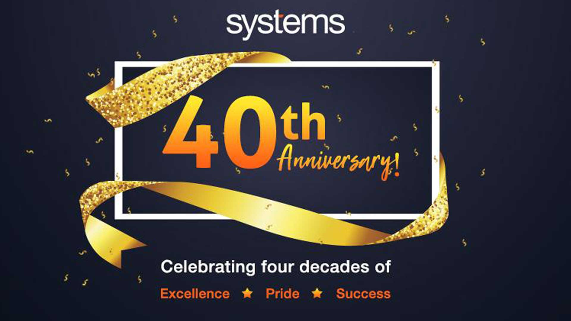 systems limited celebrates 40th anniversary